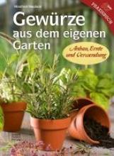 Neuhold, Manfred Gewürze aus dem eigenen Garten