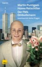 Puntigam, Martin Der FM4 Ombudsmann beantwortet deine Fragen