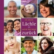Serafin, Luc Lächle - und die Welt lächelt zurück