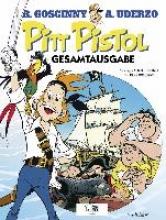 Goscinny, René Pitt Pistol Gesamtausgabe