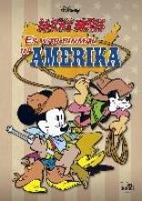 Disney, Walt Micky Maus - Es war einmal in Amerika