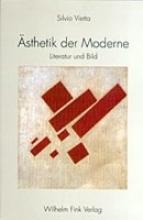 Vietta, Silvio Ästhetik der Moderne