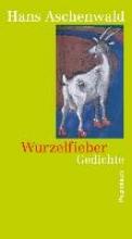 Aschenwald, Hans Wurzelfieber