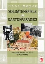 Meyer, Hans Soldatenspiele im Gartenparadies