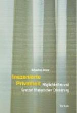 Griese, Sebastian Inszenierte Privatheit