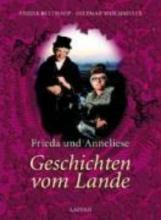 Bulthaup, Sabine Frieda und Annelise. Geschichten vom Lande