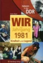 Beyer, Karen Geboren in der DDR. Wir vom Jahrgang 1981 Kindheit und Jugend