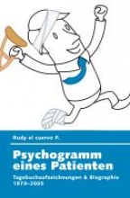 el cuervo P. , Rudy Psychogramm eines Patienten