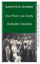 Plate-Buchner, Karen Der Prinz von Kreta