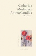 Mosberger, Catherine Anima Candida