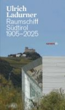 Ladurner, Ulrich Südtiroler Zeitreisen