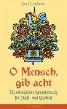 Weinheber, Josef O Mensch, gib acht