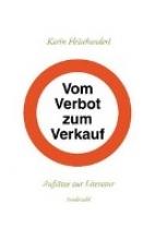 Fleischanderl, Karin Vom Verbot zum Verkauf