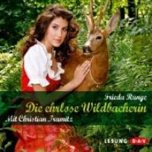 Runge, Frieda Die ehrlose Wildbacherin