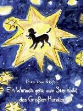 Voss-Briegleb, Petra Ein Wunsch geht zum Sternbild des Großen Hundes