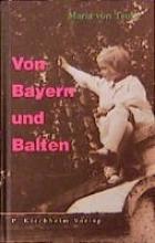 Taube, Maria von Von Bayern und Balten
