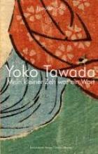 Tawada, Yoko Mein kleiner Zeh war ein Wort.