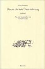Dobrescu, Caius Ode an die freie Unternehmung. Gedichte