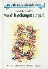Weidner, Lieselotte Wo d` hischaugst Engerl