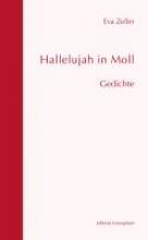 Zeller, Eva Hallelujah in Moll