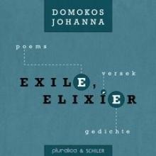 Domokos, Johanna Exil, Elixier