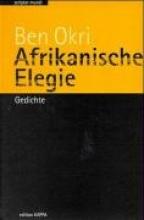 Okri, Ben Afrikanische Elegie