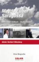 Münzberg, Günter Heribert Mayday über Saragossa