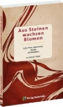 Hilbert, Donald Aus Steinen wachsen Blumen