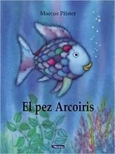 Marcus  Pfister El pez arcoiris