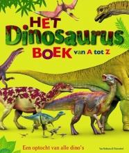 Dustin  Growick, Darren  Naish Het dinosaurusboek van A tot Z