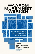 Peter van Kemseke, Ingmar  Samyn Waarom muren niet werken