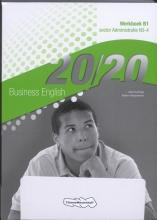 Anke Horlings, Robert Hempelman 20/20 Business English Sector administratie N3-4 Werkboek B1