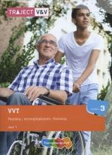 J.P.M. van den Brand, C.M.  Broeshart, H.  Drenth, H.J.M. van der Ham, S.M.T.  Vogel, G.  Wouters VVT verpleeg - verzorgingshuizen thuiszorg niv 3 deel 1