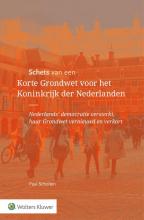 Paul  Scholten Schets van een Korte Grondwet voor het Koninkrijk der Nederlanden