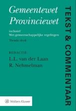 L.L. van der Laan, R.  Nehmelman Gemeentewet Provinciewet