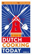 Kook ook , Dutch cooking today