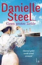 Steel, Danielle Geen groter liefde