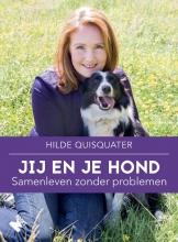 Hilde Quisquater , Jij en je hond, samenleven zonder problemen
