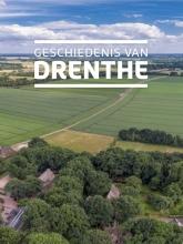 M.A.W.  Gerding, W.A.B. van der Sanden Geschiedenis van Drenthe