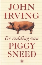 John  Irving De redding van Piggy Sneed