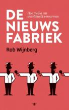 Rob  Wijnberg De nieuwsfabriek