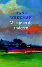 Hans  Werkman Martje en de anderen