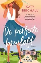 Katy Birchall , De perfecte bruiloft