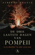 Alberto  Angela De drie laatste dagen van Pompeii