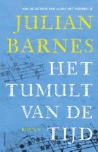 Julian  Barnes Het tumult van de tijd