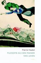 Pierre Hadot , Filosofie als een manier van leven