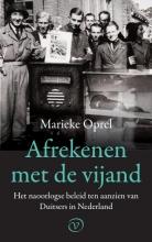 Marieke Oprel , Afrekenen met de vijand
