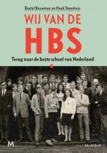 Roelof  Bouwman, Henk  Steenhuis Wij van de hbs