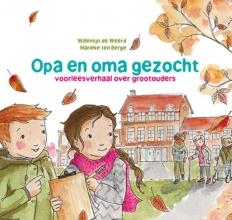 Willemijn de Weerd Opa en oma gezocht
