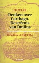 Fik Meijer , Denken over Carthago. De erfenis van Duilius. 2014